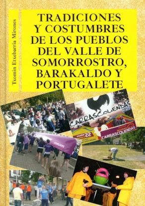 Tradiciones y costumbres de los pueblos del Valle de Somorrostro, Barakaldo y Portugalete
